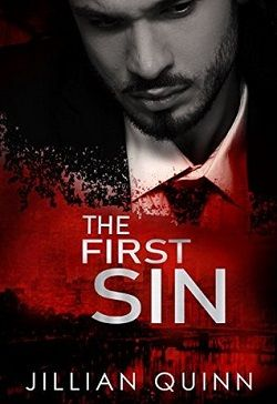The First Sin (Sins of the Past 1) by Jillian Quinn