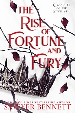 The Rise of Fortune and Fury (Chronicles of the Stone Veil 5) by Sawyer Bennett